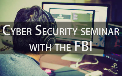 Cyber Security Seminar with the FBI